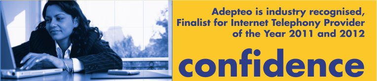 Adepteo is industry recognised, Finalist for Internet Telephony Provider of the Year 2011 and 2012